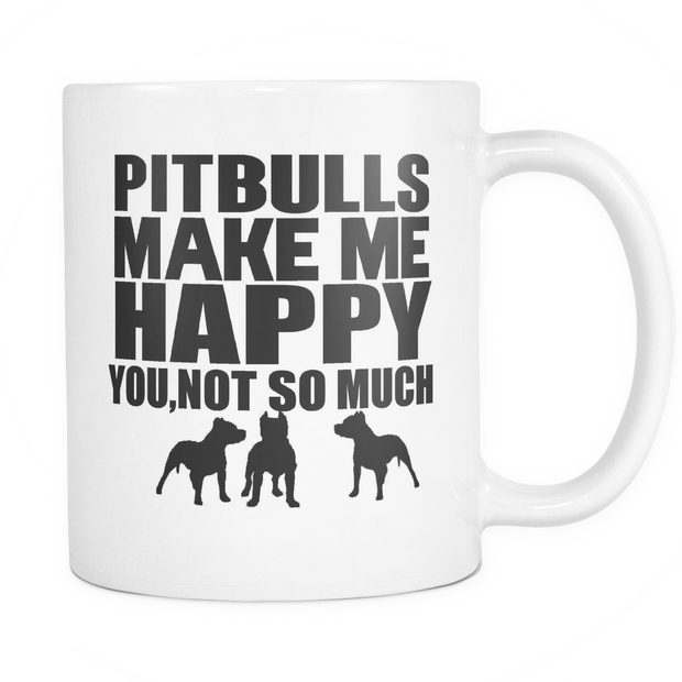 Pitbulls Make Me Happy White Coffee Mug