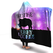 Save Chubby Unicorns Rhino Hooded Blanket