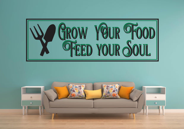 Grow Your Food Feed Your Soul Kitchen Wall Art Decal Sticker - Let's Print Big