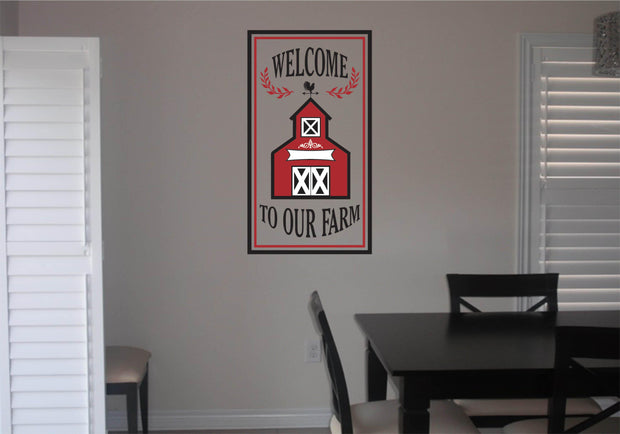 Welcome To Our Farm Wall Art Decal Sticker - Let's Print Big