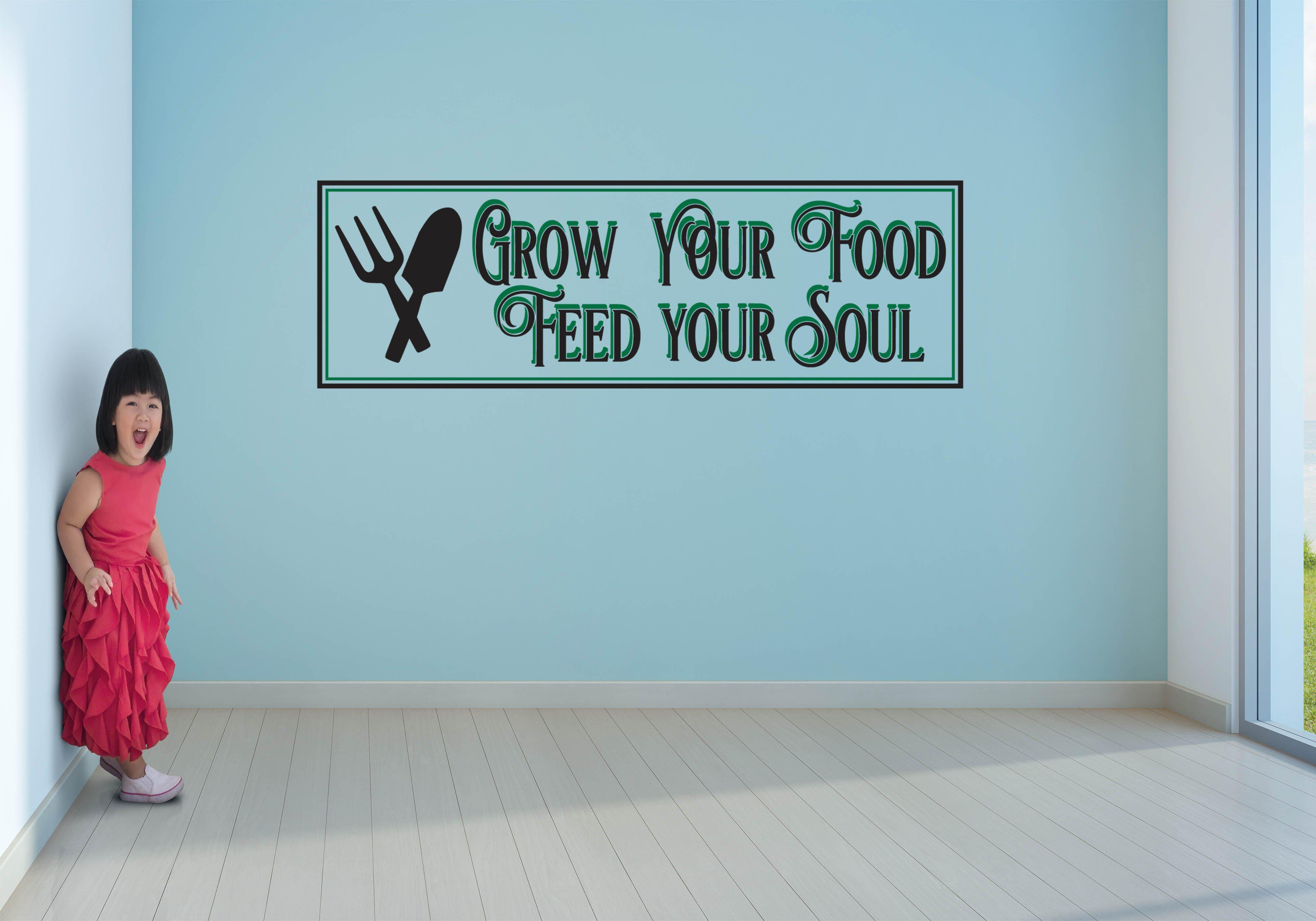 Grow Your Food Feed Your Soul Kitchen Wall Art Decal Sticker – Let\'s ...