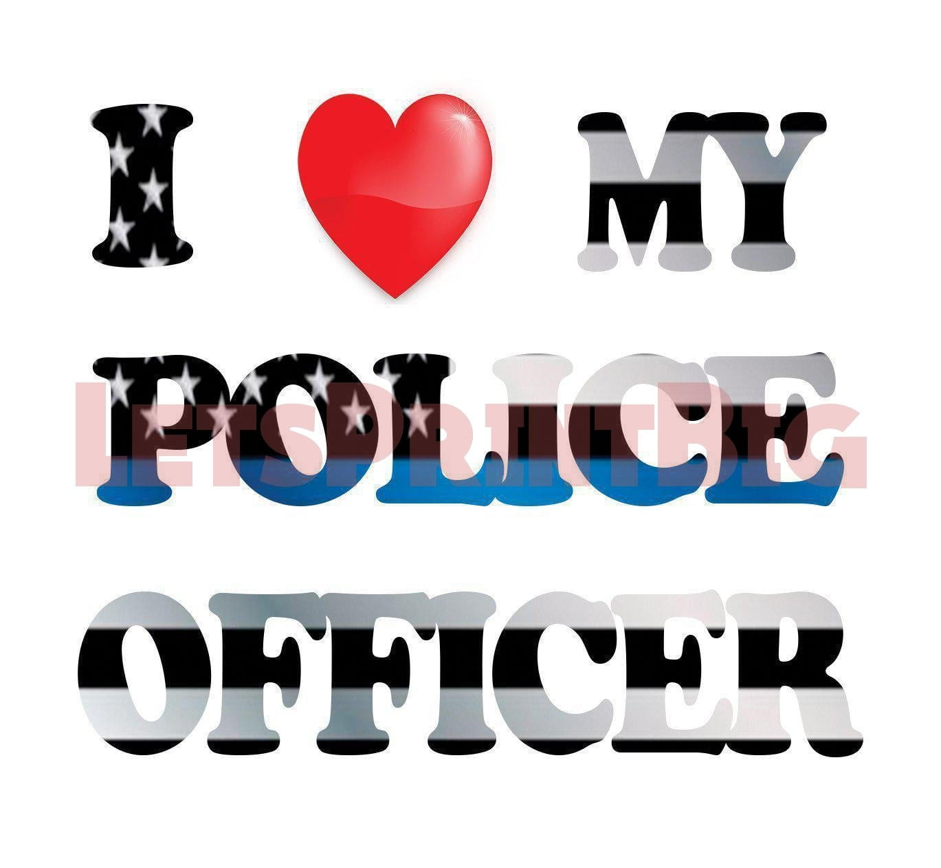 I Love My Police Officer Thin Blue Line Background Image Large Wall ...