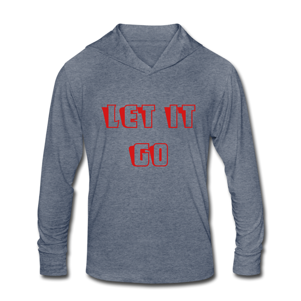 Let it Go Unisex Tri-Blend Hoodie Shirt - heather blue