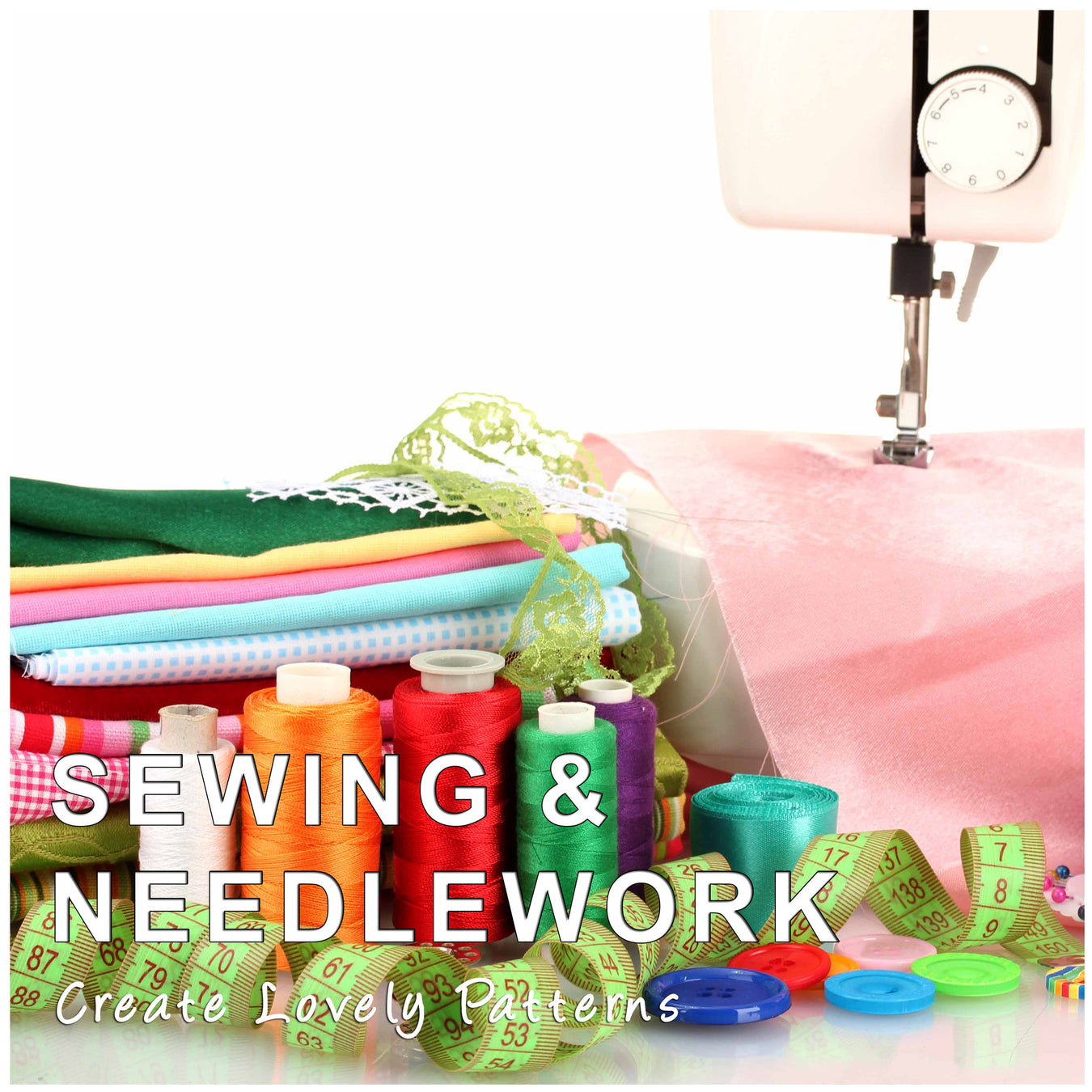 Sewing & Needlework