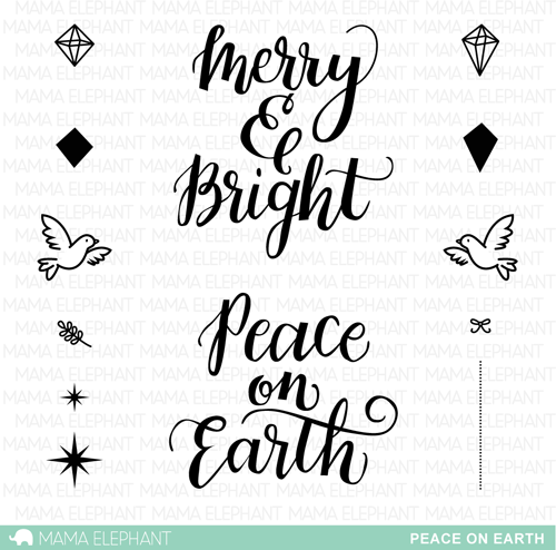 "Mama Elephant 4"" x 6"" Photopolymer Clear Stamps Peace On Earth 