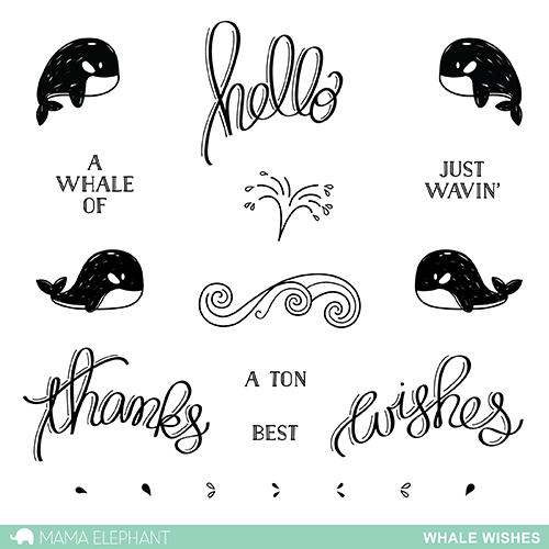 "Mama Elephant 4"" x 6"" Photopolymer Clear Stamps Whale Wishes 
