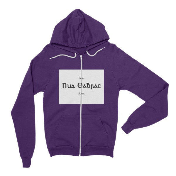 "Hoodie sweater - ""Is as Nua-Eabhrac dom.""  (I'm from New York)"