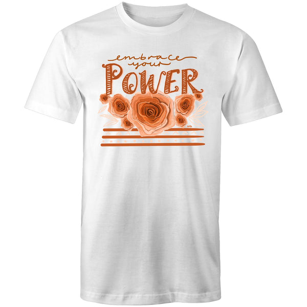 Embrace your Power - Mens T-Shirt sizes/unisex