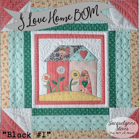 I Love Home Block of the Month Block 1 - Digital