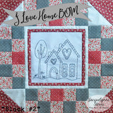 I Love Home Block of the Month Block 2 - Digital