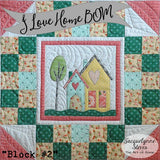 I Love Home Block of the Month Quilt Pattern - Digital
