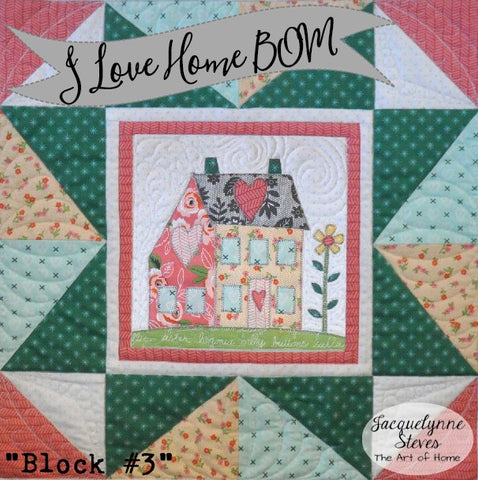 I Love Home Block of the Month Block 3 - Digital