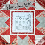 I Love Home Block of the Month Block 4 - Digital