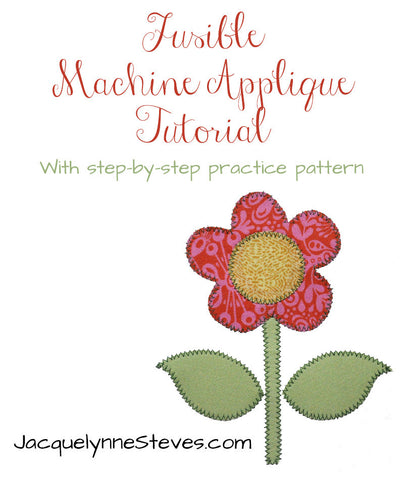 Fusible Machine Applique Tutorial - Digital