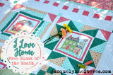 I Love Home Block of the Month Fabric Kit