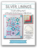 Silver Linings Quilt & Wall Hanging - Pattern Book