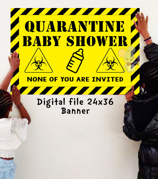 Quarantine Baby Shower Banner - DIGITAL FILE ONLY - INSTANT DOWNLOAD - Itty Bits Designs