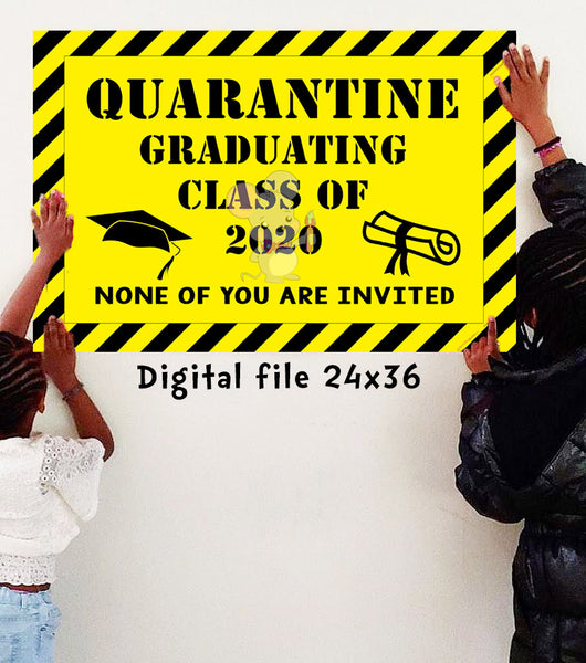 Quarantine GRADUATION Banner - DIGITAL FILE - INSTANT DOWNLOAD