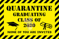 Quarantine GRADUATION Banner - DIGITAL FILE - INSTANT DOWNLOAD - Itty Bits Designs