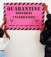 Quarantine celebration Banner - Personalized - DIGITAL FILE ONLY - NO SHIPPING - Itty Bits Designs