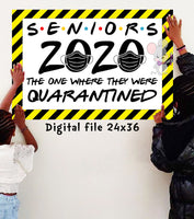 Quarantine SENIOR GRADUATION Banner - DIGITAL FILE - INSTANT DOWNLOAD - Itty Bits Designs