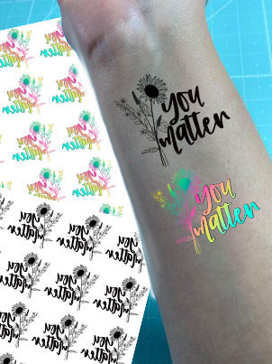 Floral You Matter Temporary Tattoos - Set of 25