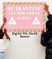 Pink/Gold Quarantine celebration Banner - Personalized -  DIGITAL FILE ONLY - NO SHIPPING - Itty Bits Designs