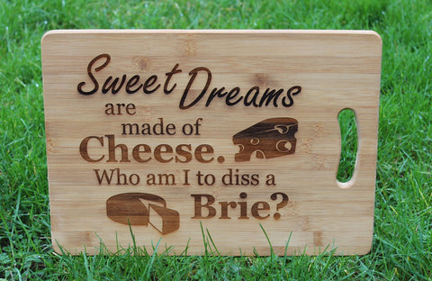 """Sweet Dreams are made of Cheese."" Cheese Board Serving Platter"