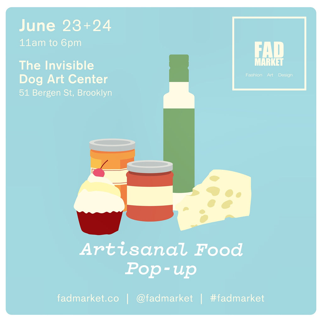 FAD Market Artisanal Food Pop-Up!!