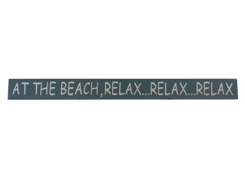 At the Beach Relax Wooden Sign - 18""