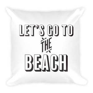 """Let's go to the Beach"" Beach Themed Throw Pillow"