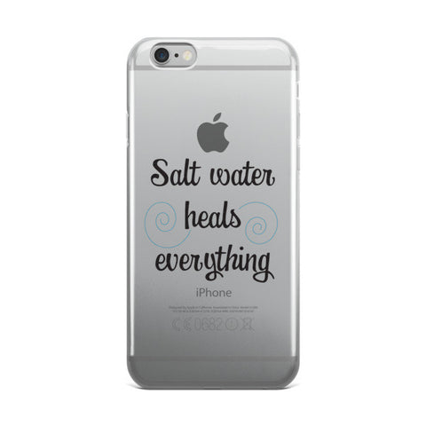 Salt Water Heals Everything Beach Themed iPhone Case
