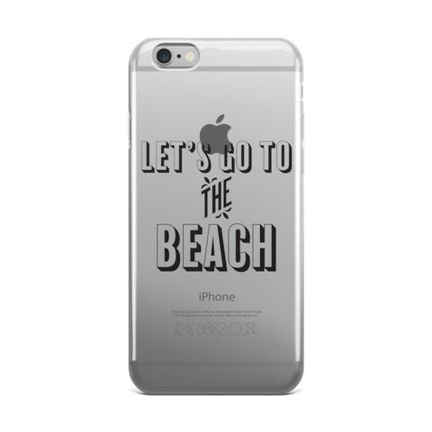 """Let's go to the Beach"" iPhone Case"