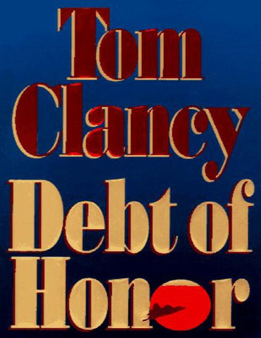 Debt of Honor by Tom Clancy (1994, Hardcover) New