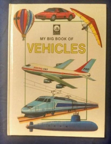 My Big Book of Vehicles by Dreamland Publications 1993