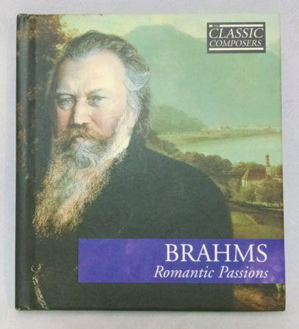 "CD Classic Composers Series Book with BRAHMS ""Romantic Passions"" CD"
