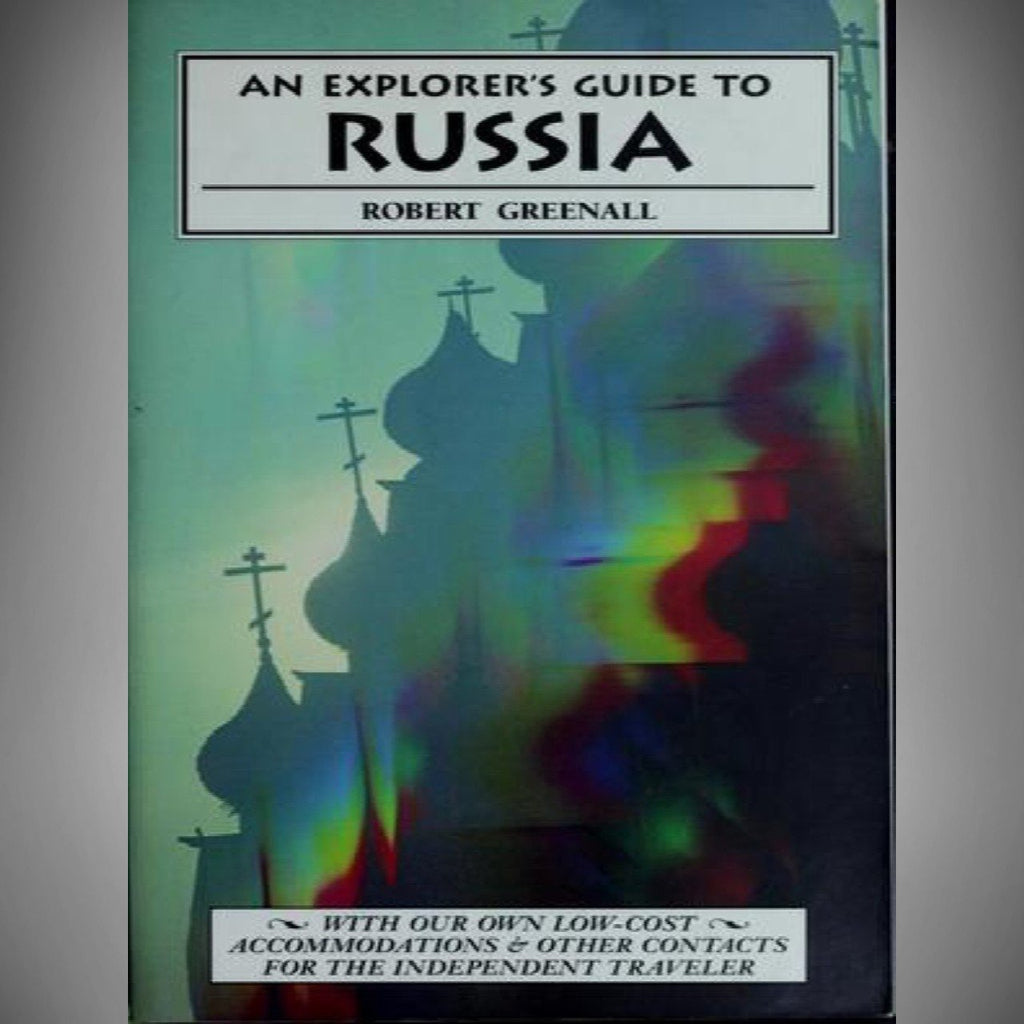 An Explorer's Guide to Russia by Robert Greenall (1994, Paperback)