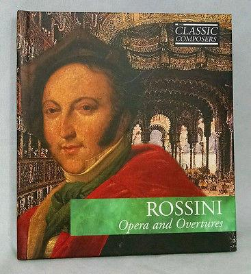 "CD Classic Composers Series Book with ROSSINI ""Opera and Overtures"" CD"