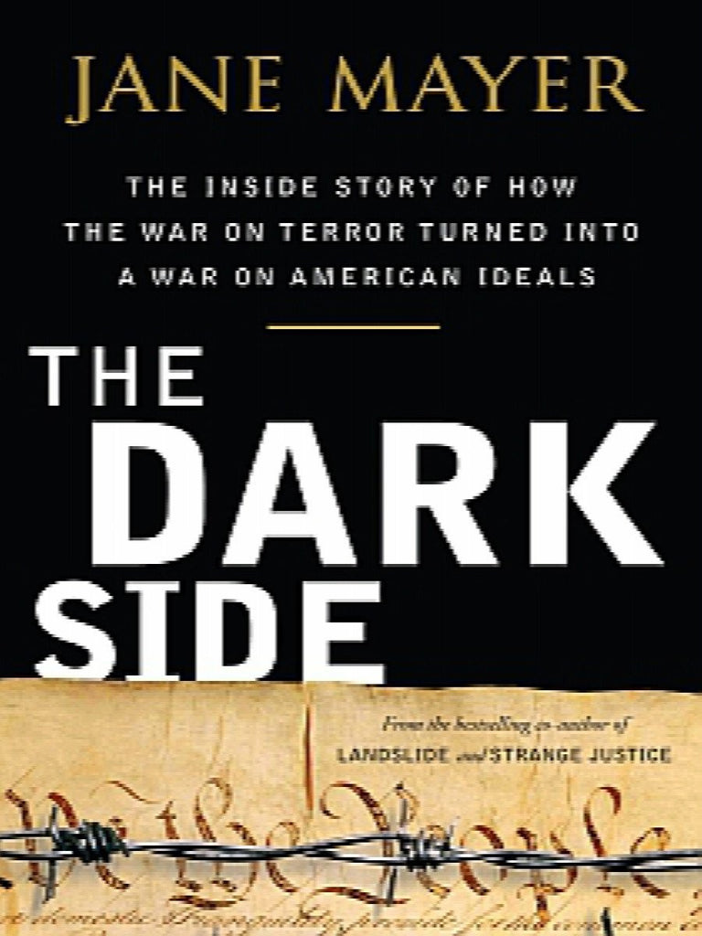 The Dark Side : The Inside Story of How the War on Terror Turned into a War... - Gramma-zon