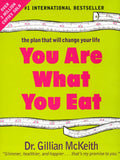 You Are What You Eat : The Plan that Will Change Your Life by Gillian McKeith...
