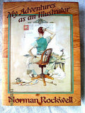 Norman Rockwell Adventures as an Illustrator by Norman Rockwell (1988 Hardcover)