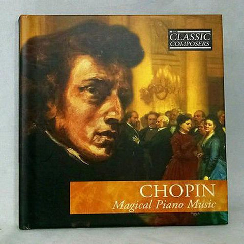 "CD Classic Composers Series Book with CHOPIN ""Magical Piano Music"" CD"