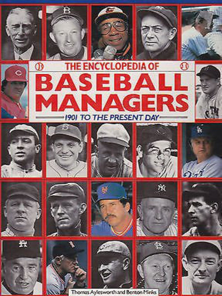 Encyclopedia of Baseball Managers by Thomas G. Aylesworth and Random House...