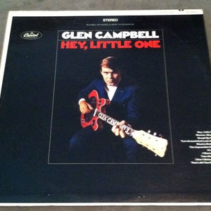 *Glen Campbell - Hey, Little One (Stereo LP - 33 RPM)