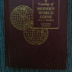 A Catalog of Modern World Coins by R. S. Yeoman - 11th Edition (1974, Hardcover)