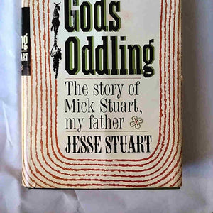 God's Oddling: The Story of Mick Stuart, My Father by Stuart Signed 1st Edition