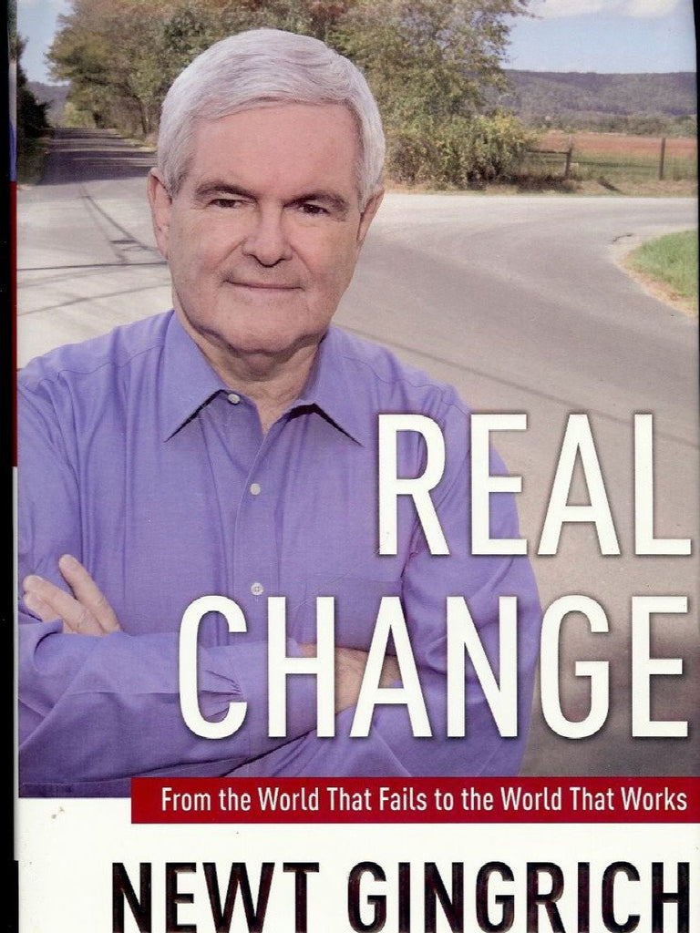 Real Change : From the World That Fails to the World That Works by Vince...