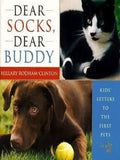 Hillary Clinton Dear Socks, Dear Buddy Kids' Letters to the First Pets 1998 YOUR