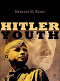 Hitler Youth by Michael H. Kater NEW (2006, Paperback, Annotated)