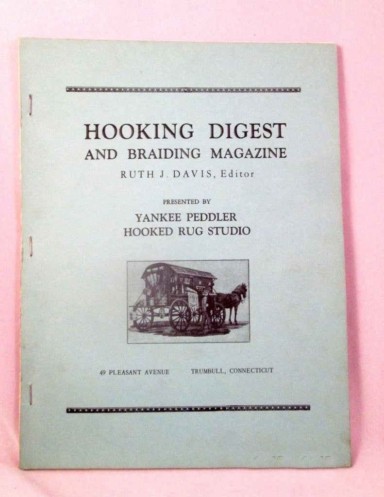 April 1959 Hooking Digest & Braiding Magazine Yankee Peddler Hooked Rug Davis
